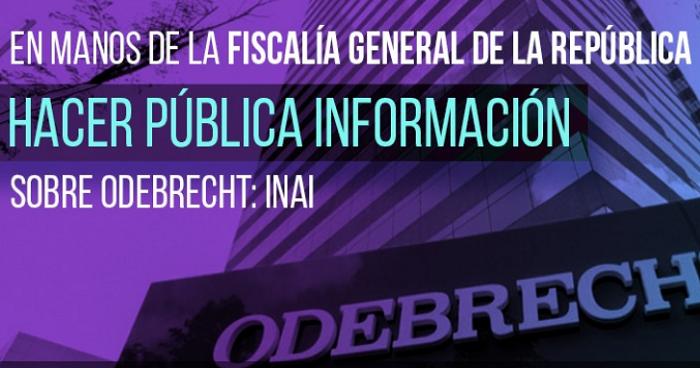 En manos de FGR hacer pública información sobre Odebrecht, sostiene INAI